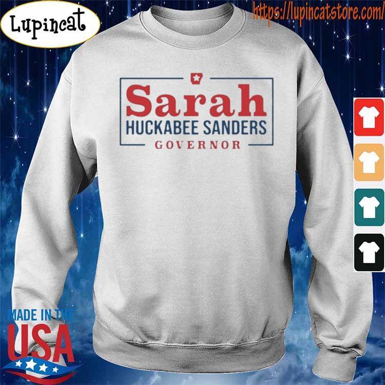 Sarah Huckabee Sanders Governor s Sweatshirt
