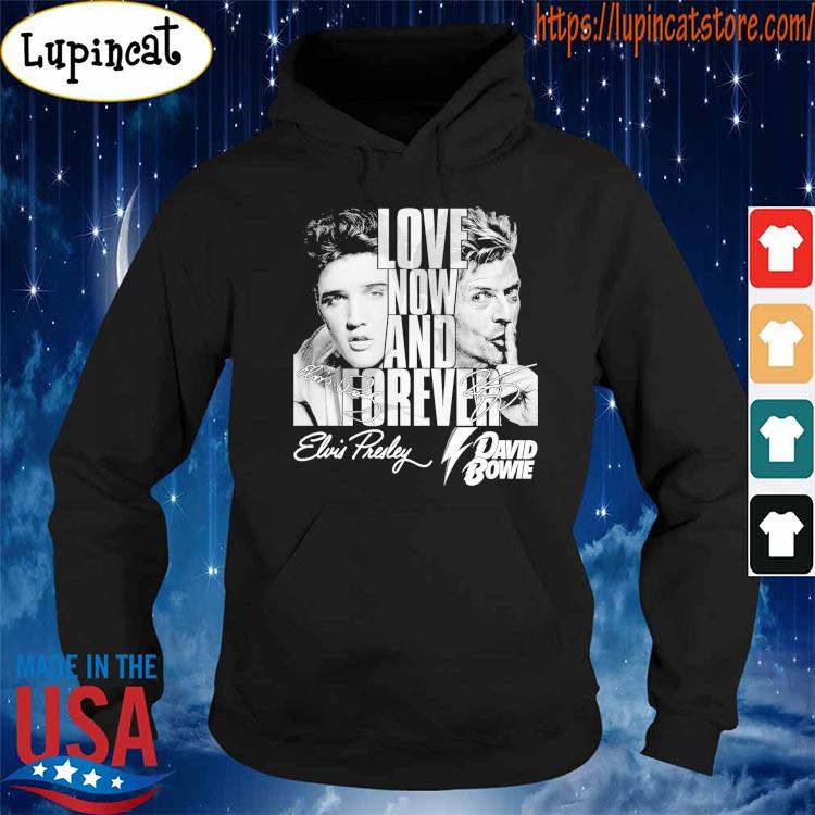 Love now and Forever Elvis Presley and David Bowie signatures shirt