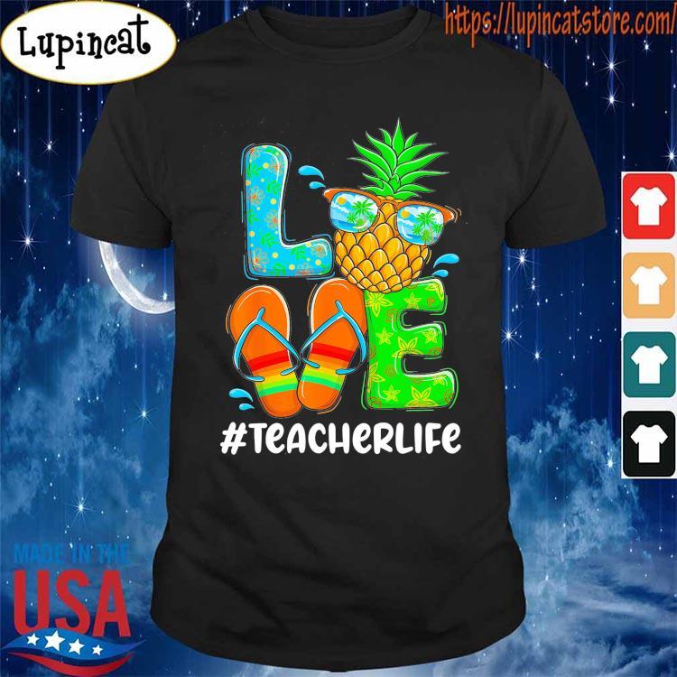 Love Summer #Teacher Life s Shirt