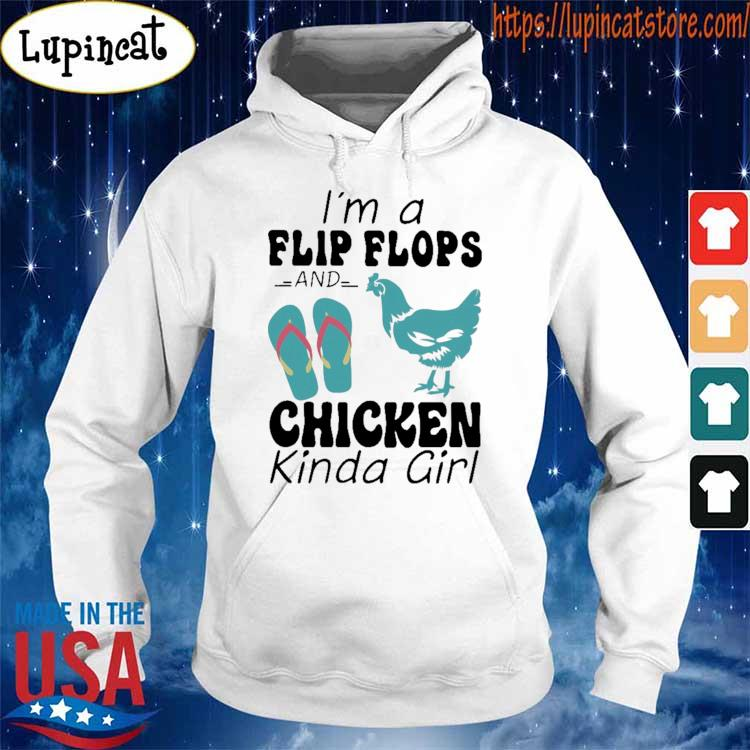 Official I'm a Flip Flops and Chicken kind Girl s Hoodie