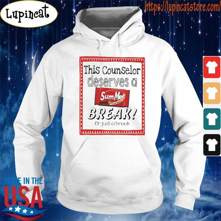 This Counselor Principal Deserves a Summer Break or just a break s Hoodie