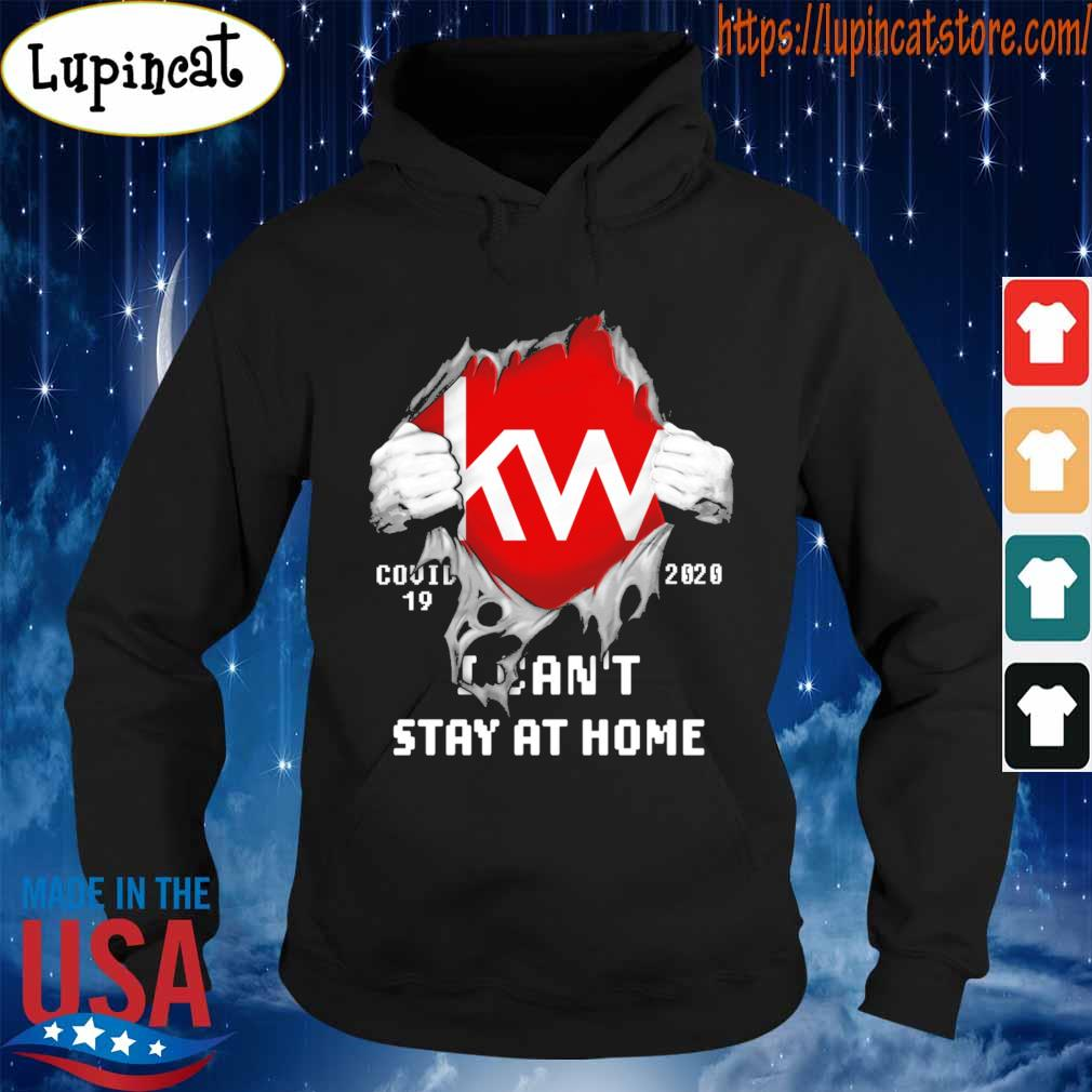 Blood inside me Kw covid-19 2020 I can't stay at home s Hoodie