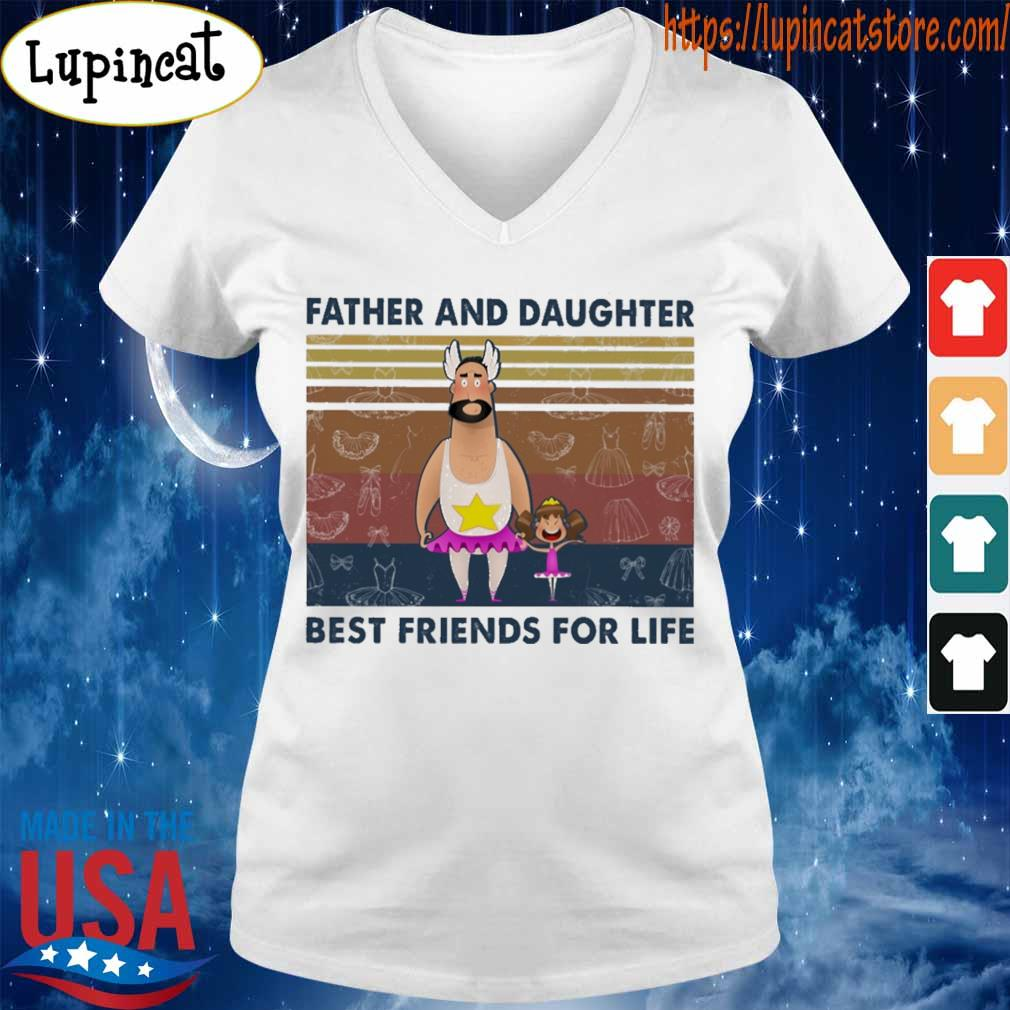 Father and daughter best friends for life funny vintage s V-neck