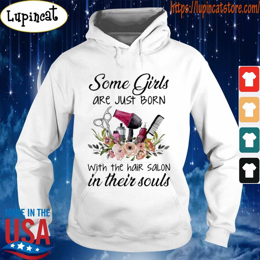 Hairstyle floral some Girl are just born with the hair Salon in their souls s Hoodie