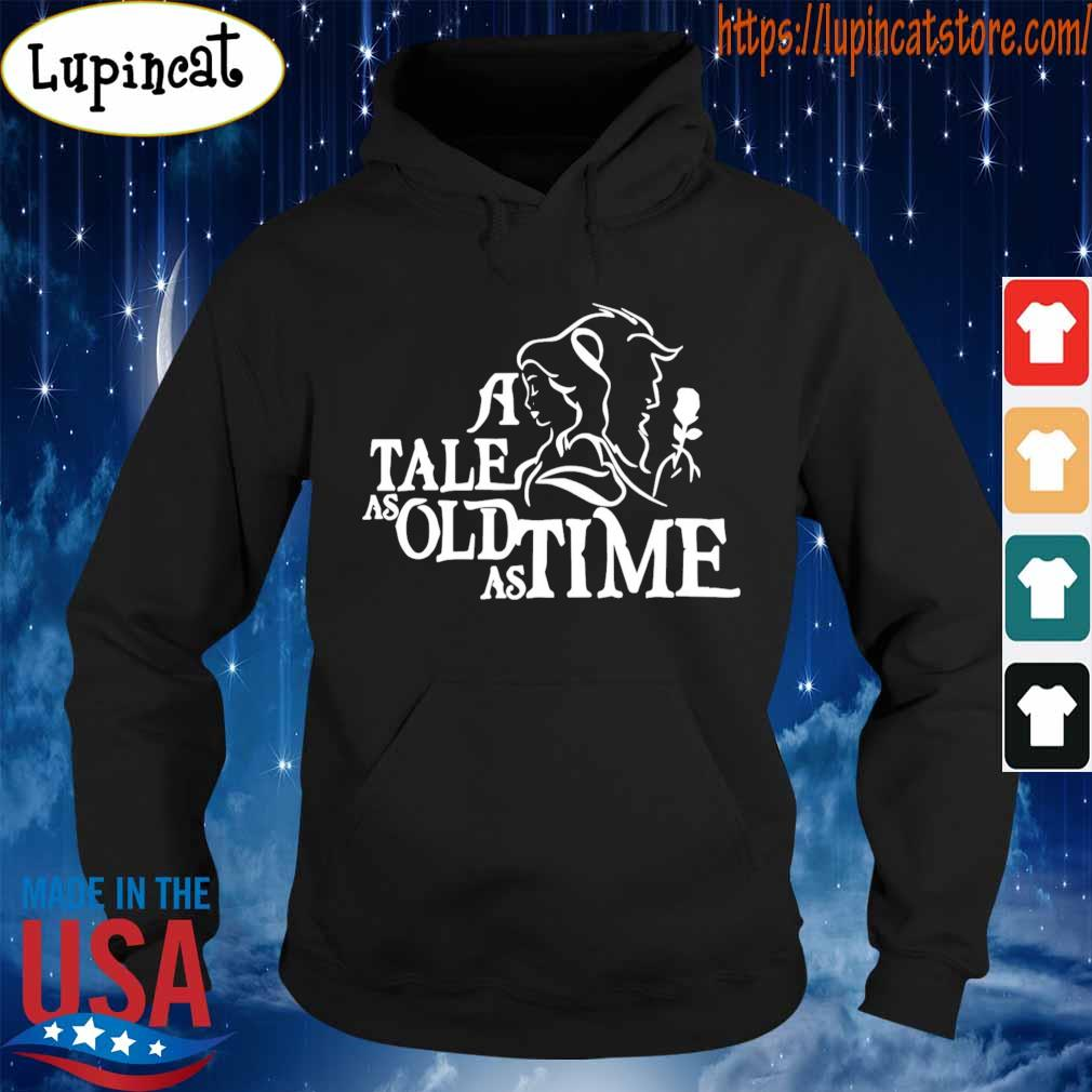 A tale as old as time s Hoodie