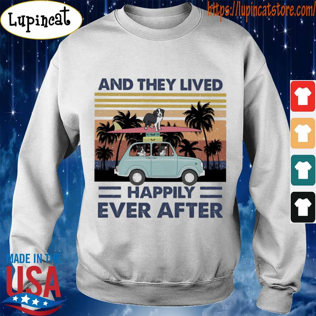 And they lived happily ever after vintage s Sweatshirt
