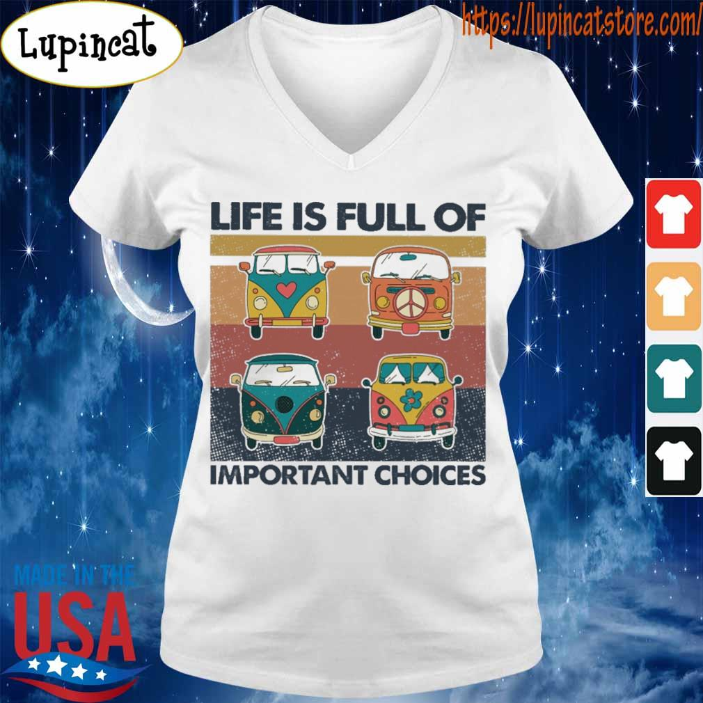 Hippie Bus Life is full of important choices vintage s V-neck