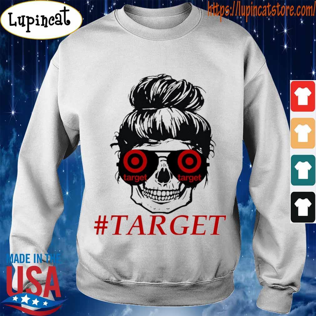 Mom life skull #Target s Sweatshirt