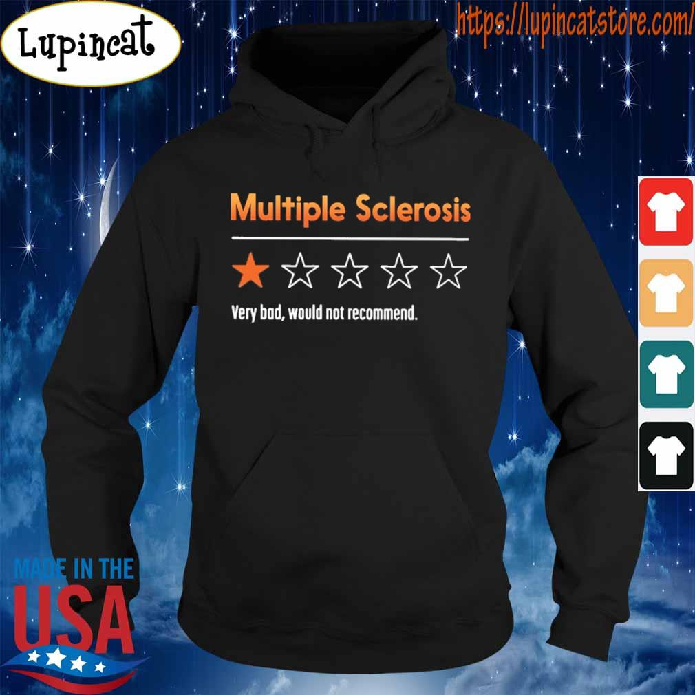 Multiple sclerosis very bad would not recommend 2020 s Hoodie