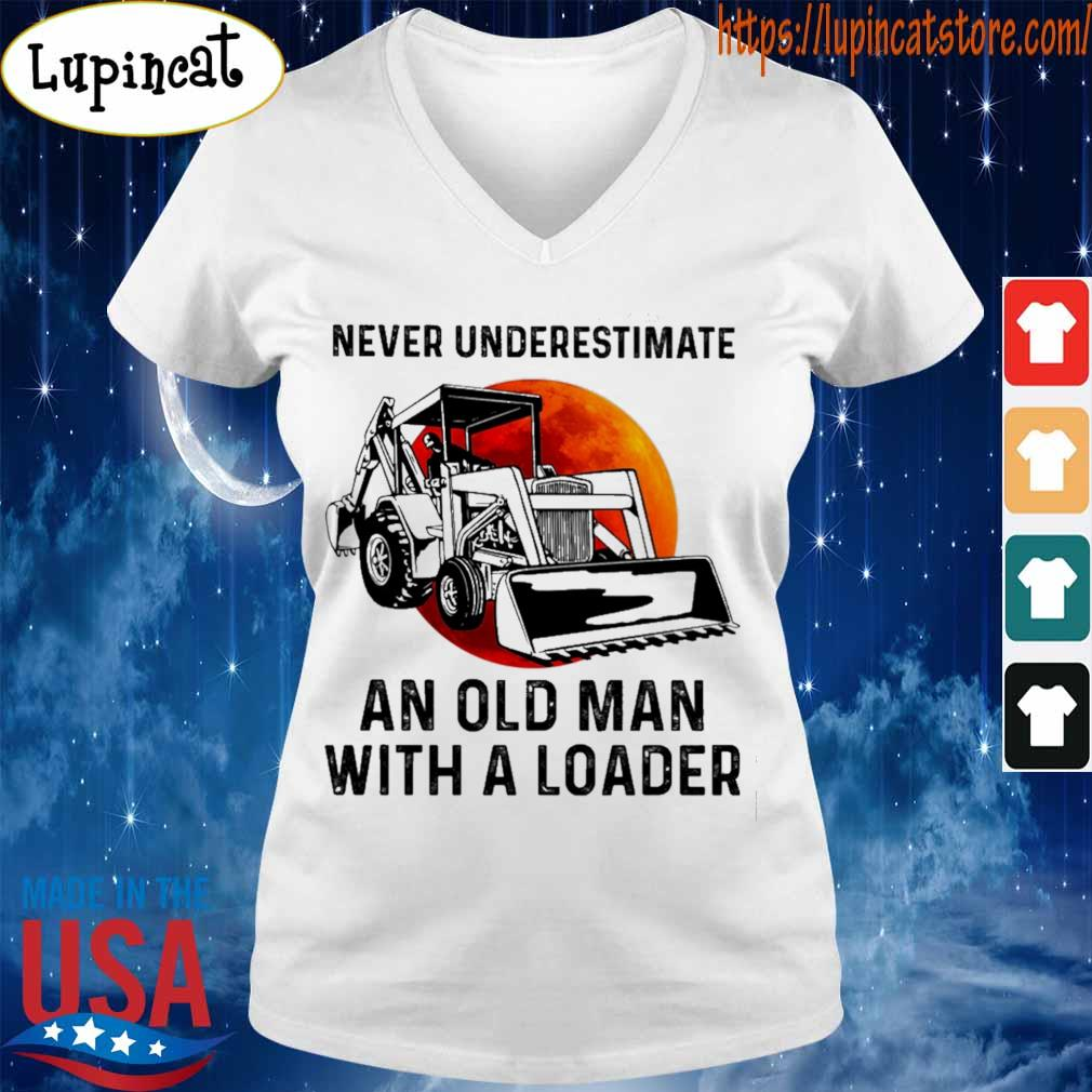 Never underestimate an old man with a Loader s V-neck
