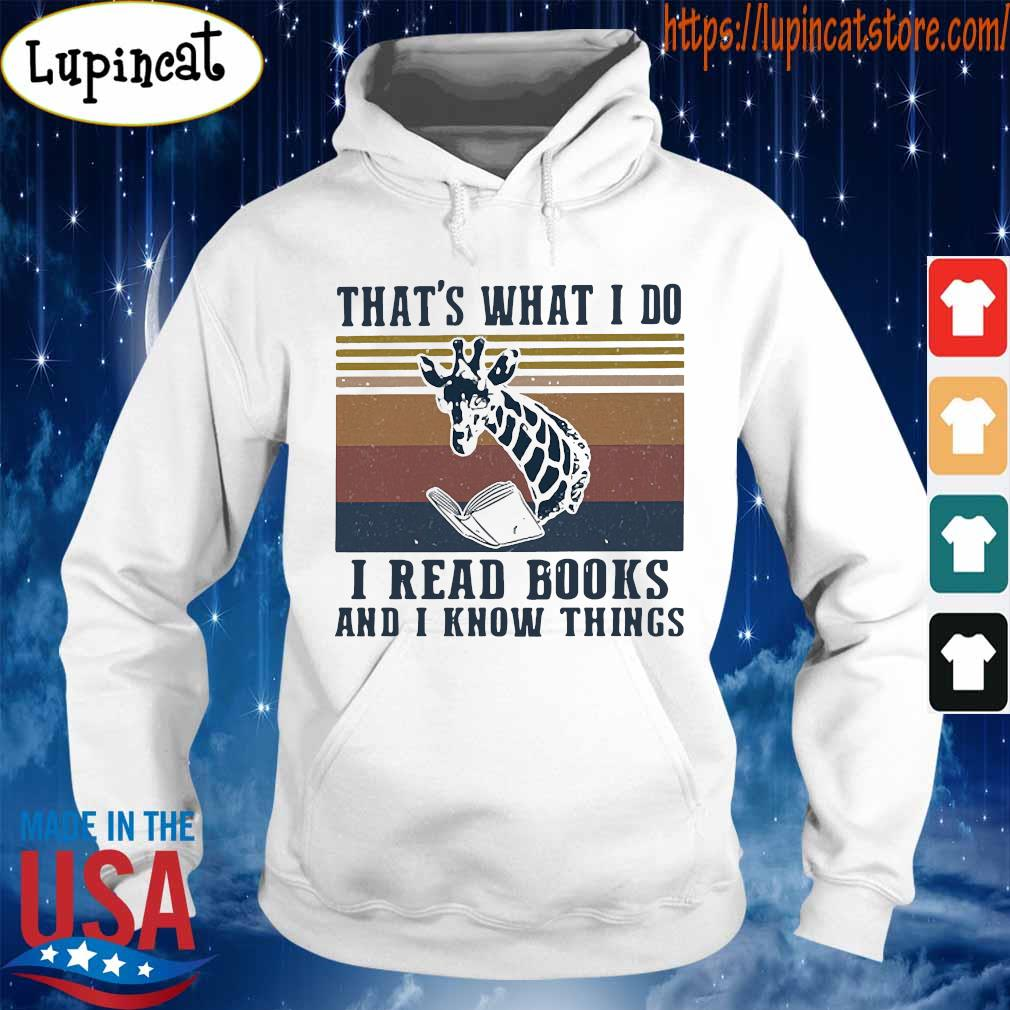 That_s what I do I read books and I know things giraffe vintage s Hoodie