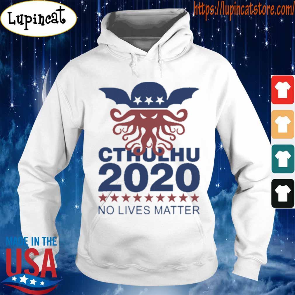 Cthulhu 2020 no lives matter s Hoodie