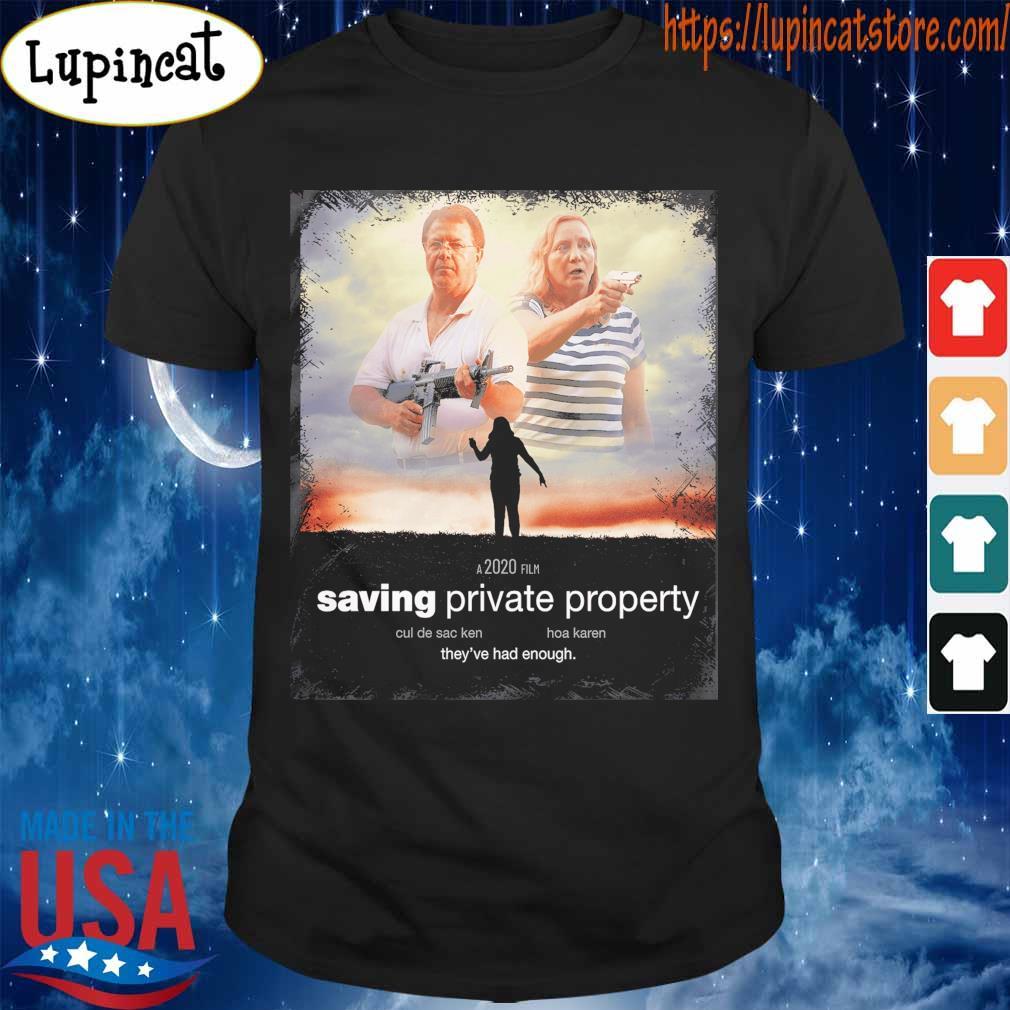 Ken and Karen a 2020 film saving private property shirt3