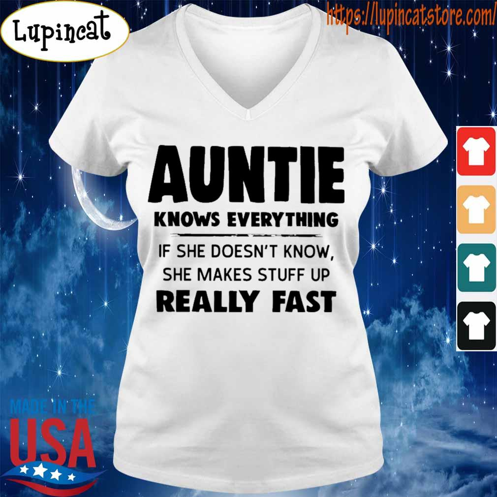Auntie Knows everything if she doesn't know she makes stuff up really fast s V-neck