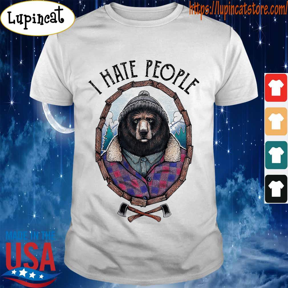 Best Bear I hate People shirt