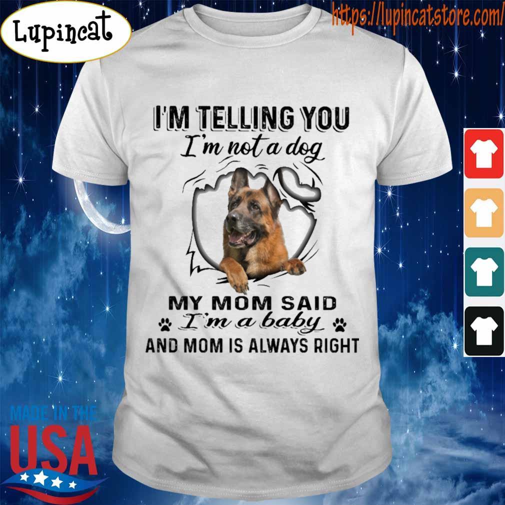 Im Telling You Not A Rottweiler Dog I/'m My Mom Said Standard Women/'s T-shirt