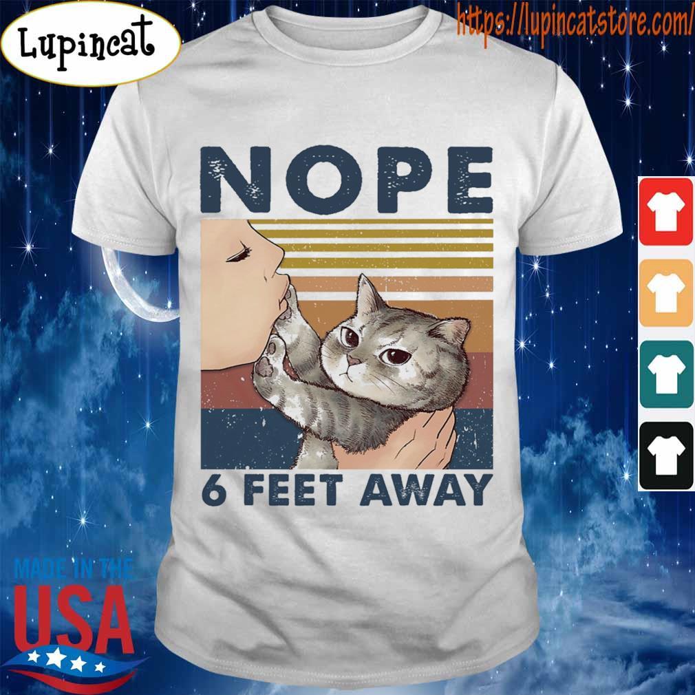 Kissing Cat nope 6 feet away vintage shirt