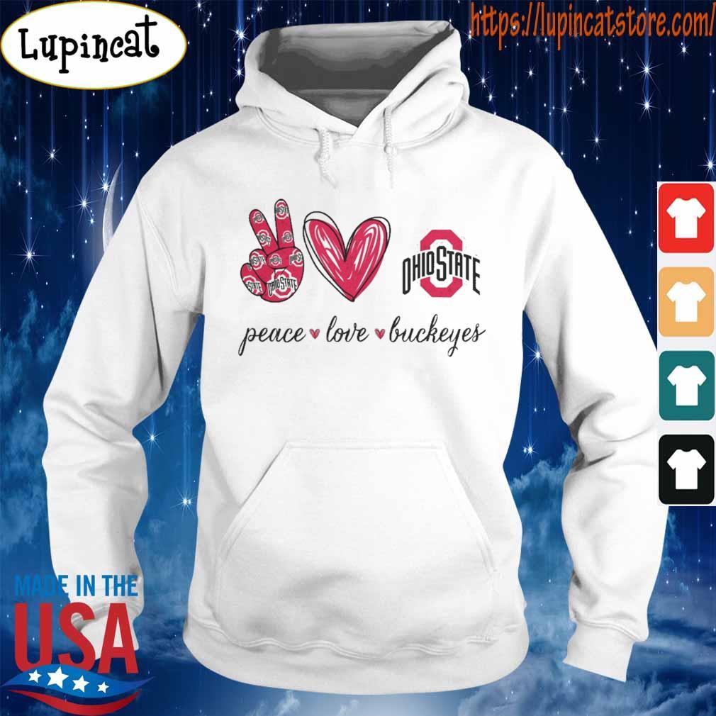 Peace Love Buckeyes Ohio State s Hoodie