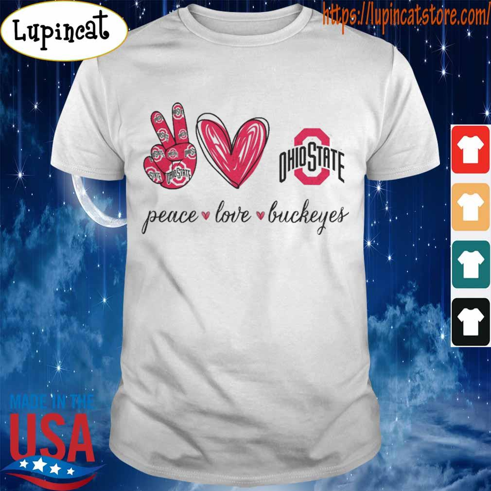 Peace Love Buckeyes Ohio State shirt