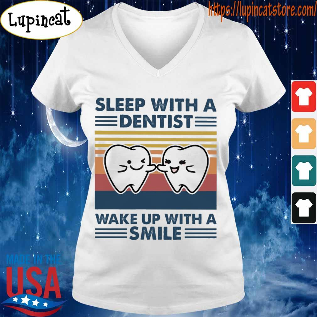 Sleep with a dentist wake up with a smile vintage s V-neck