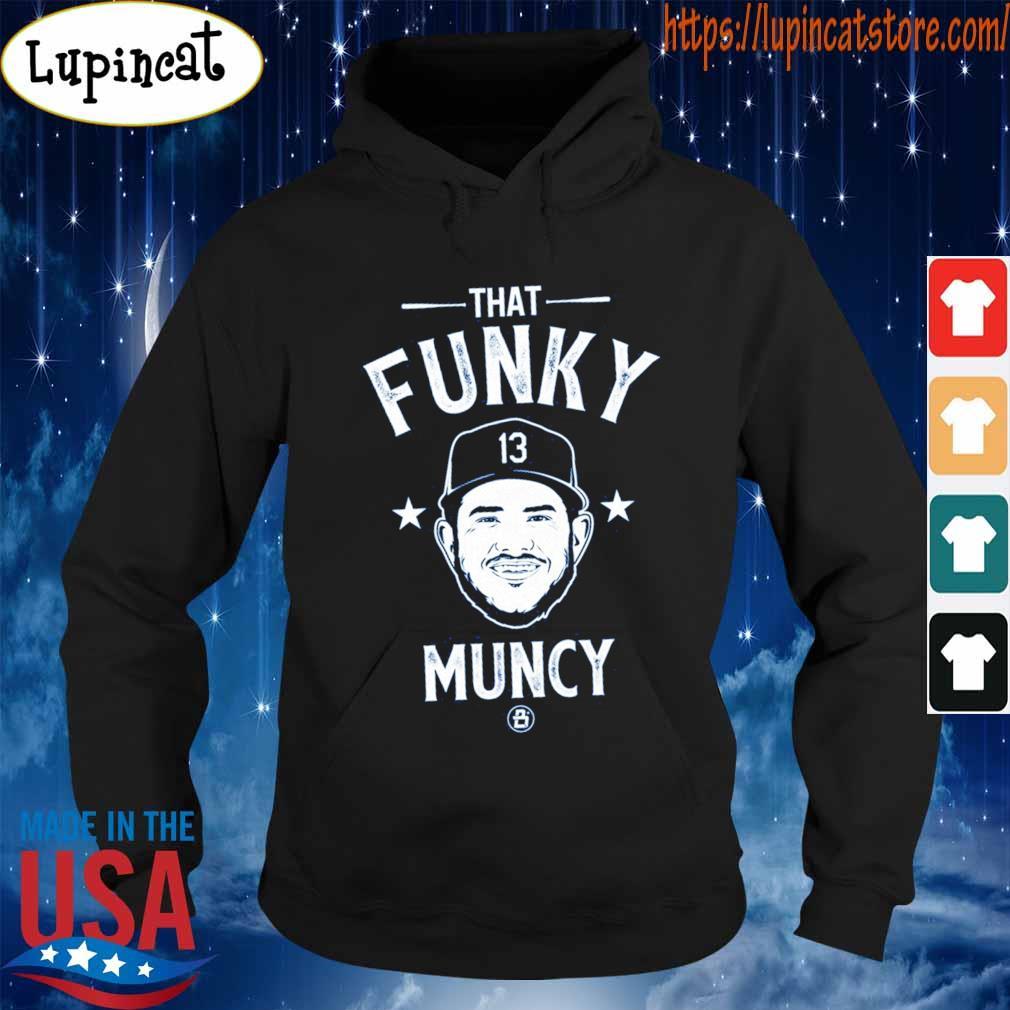 That Funky 13 Muncy s Hoodie