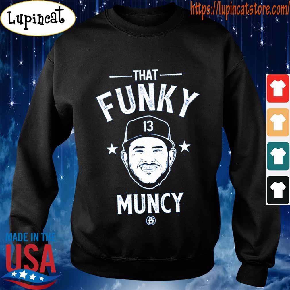 That Funky 13 Muncy s Sweatshirt