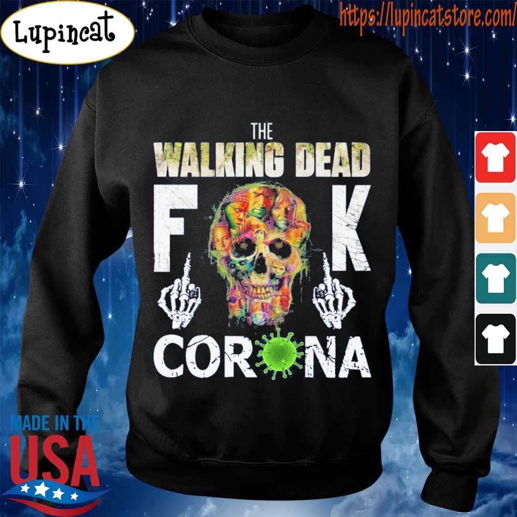 The Walking Dead skull fuck Corona s Sweatshirt