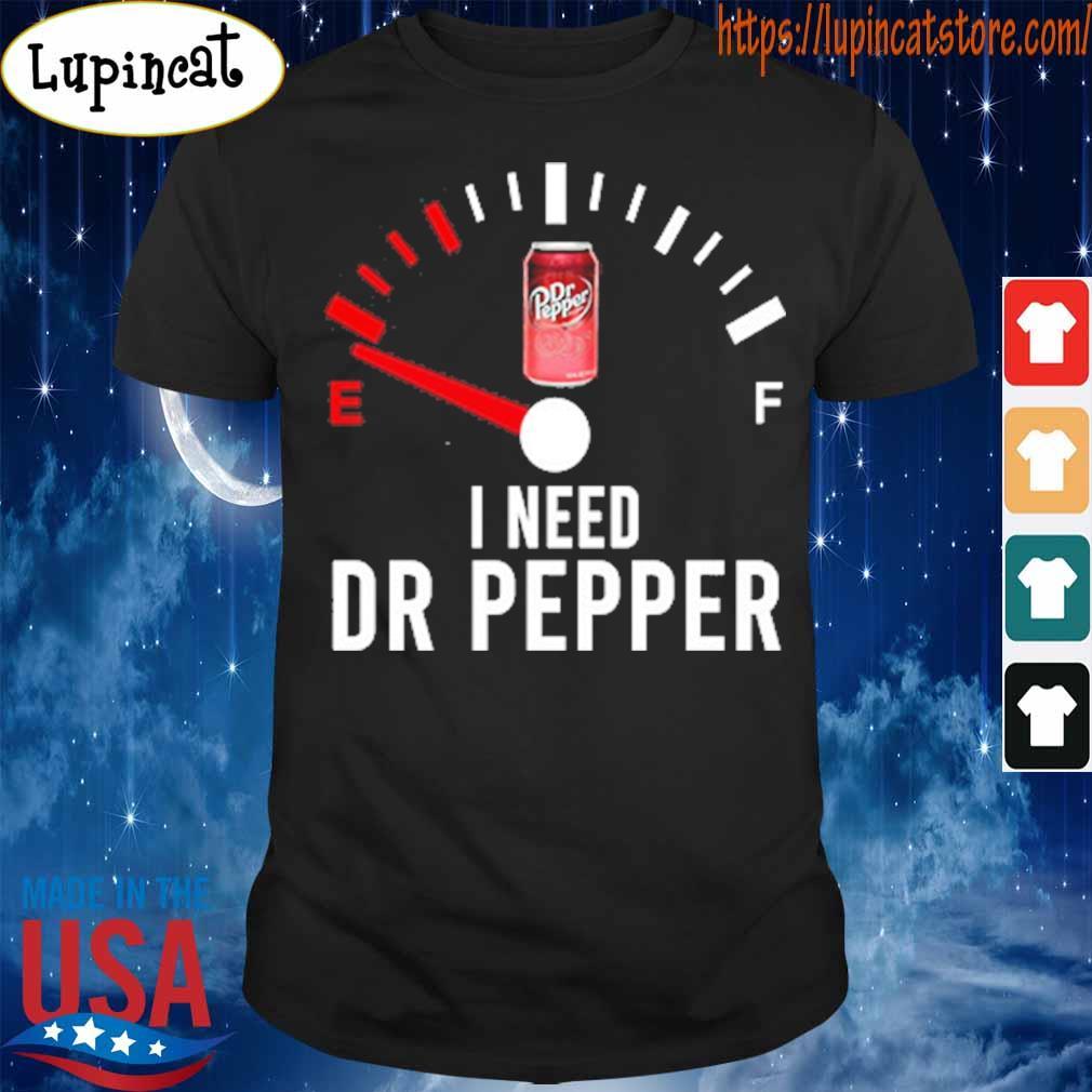 I need Dr Pepper shirt