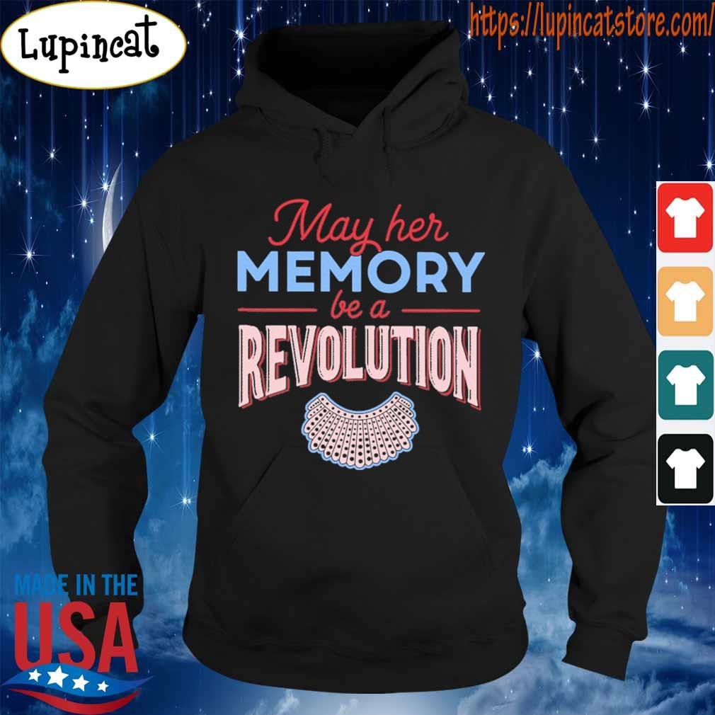 RBG May her Memory be a Revolution s Hoodie