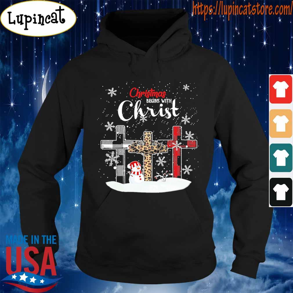 Snowman Christmas begins with Christ s Hoodie