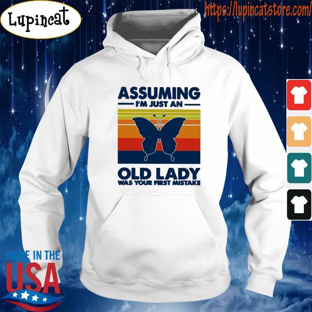 Butterfly Assuming I'm just an old lady was your first mistake vintage retro s Hoodie