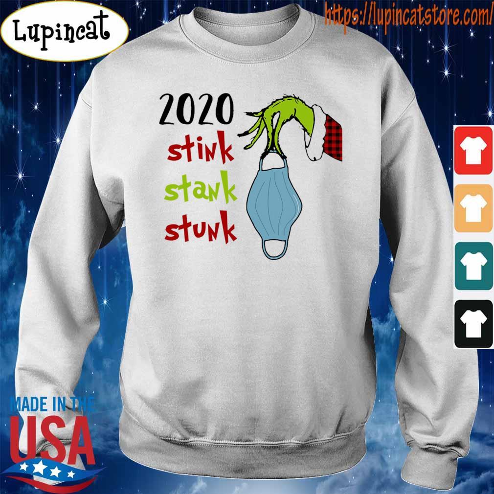 Grinch hand face mask 2020 stink stank stunk Christmas s Sweatshirt