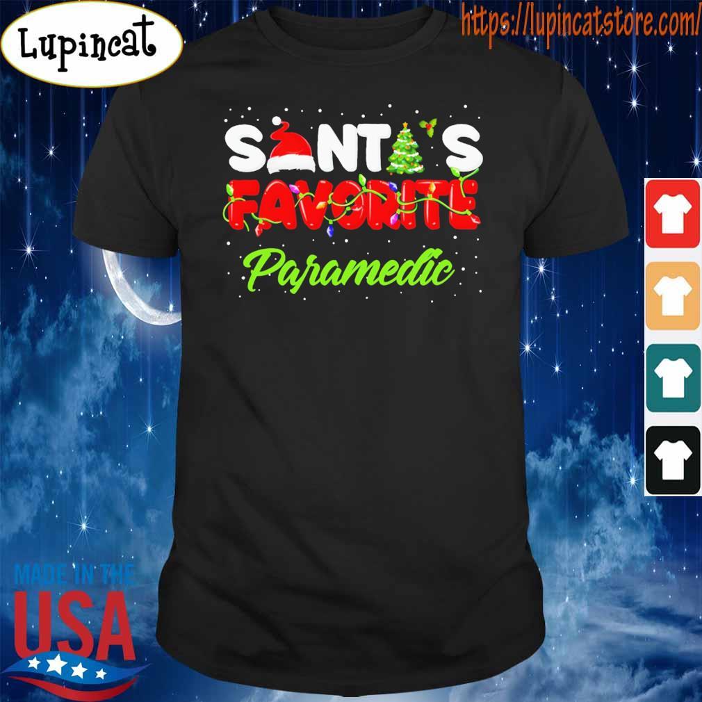 Santa's favorite paramedic light shirt