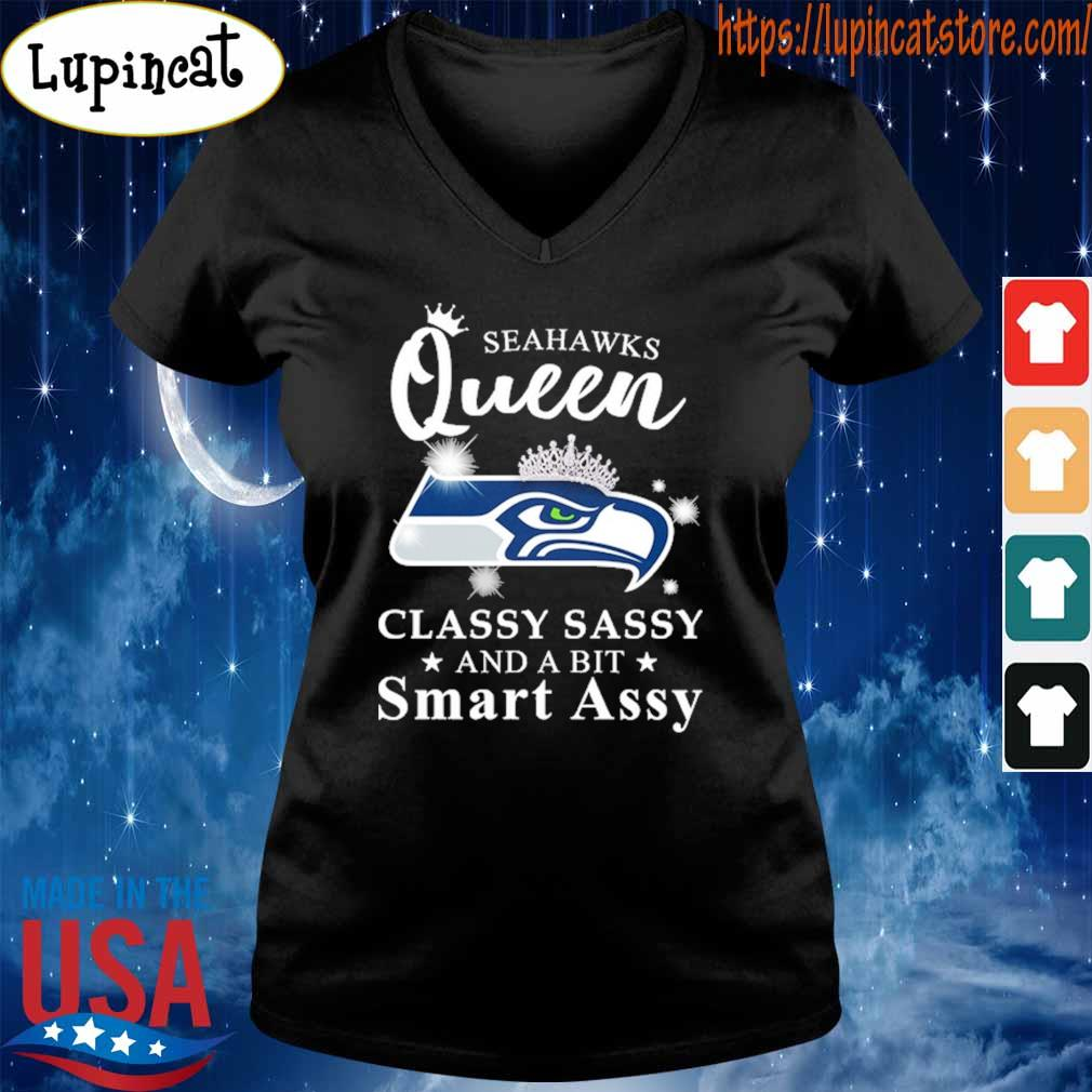 Seattle Seahawks Queen classy sassy and a bit Smart Assy s V-neck