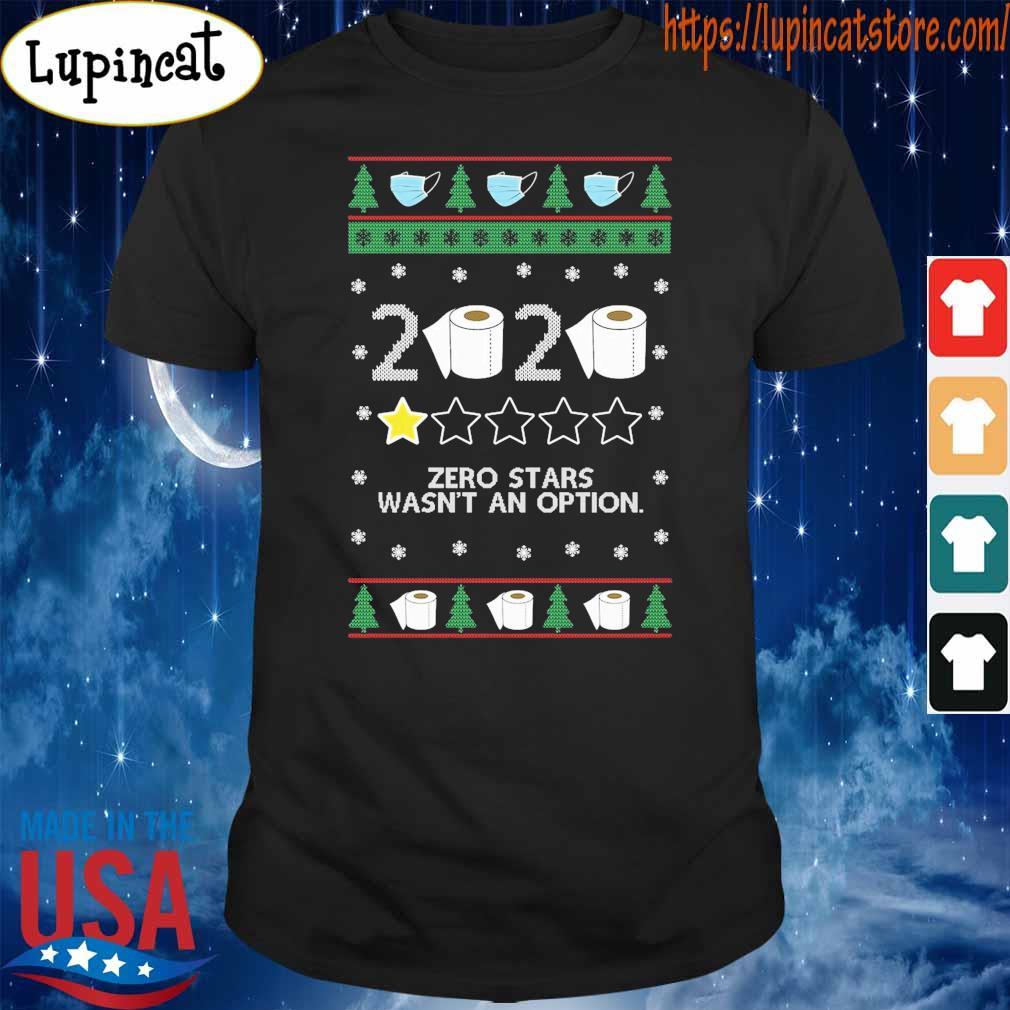 Ugly Christmas Zero stars wasn't an option toilet paper 2020 shirt