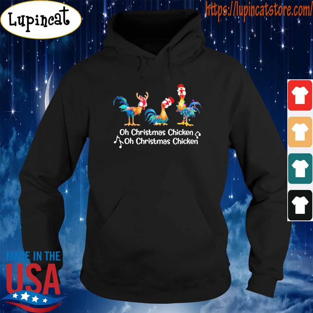 Hey Hey chicken oh CHristmas Chicken oh Christmas Chicken s Hoodie
