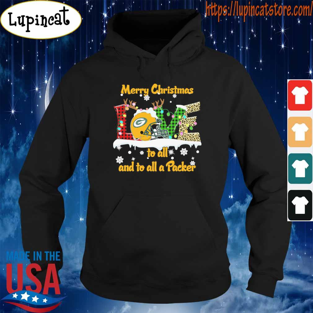 Love Merry christmas to all and to all a Green Bay Packers s Hoodie