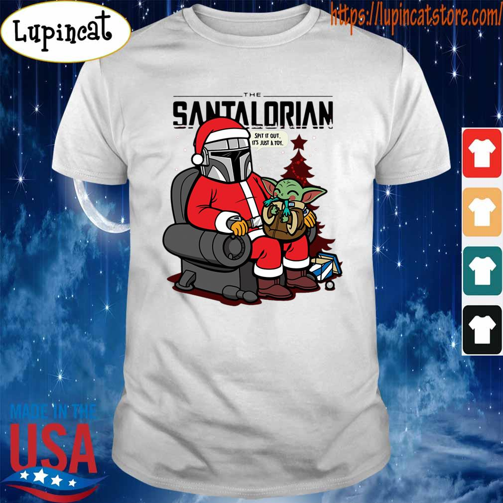 Official The Santalorian and Baby Yoda Spit it out it's just a toy Christmas 2020 shirt
