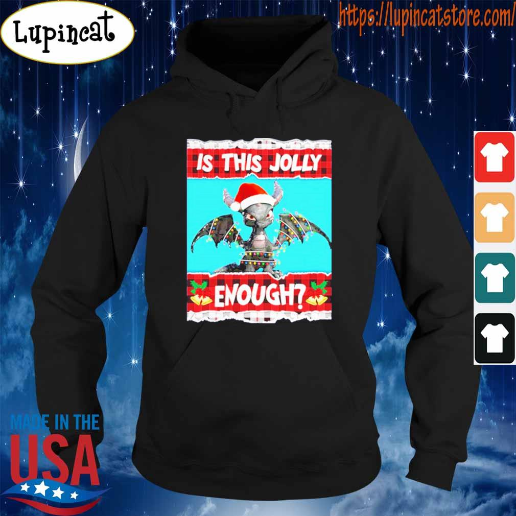 Toothless Is This Jolly Enough Christmas Shirt Hoodie