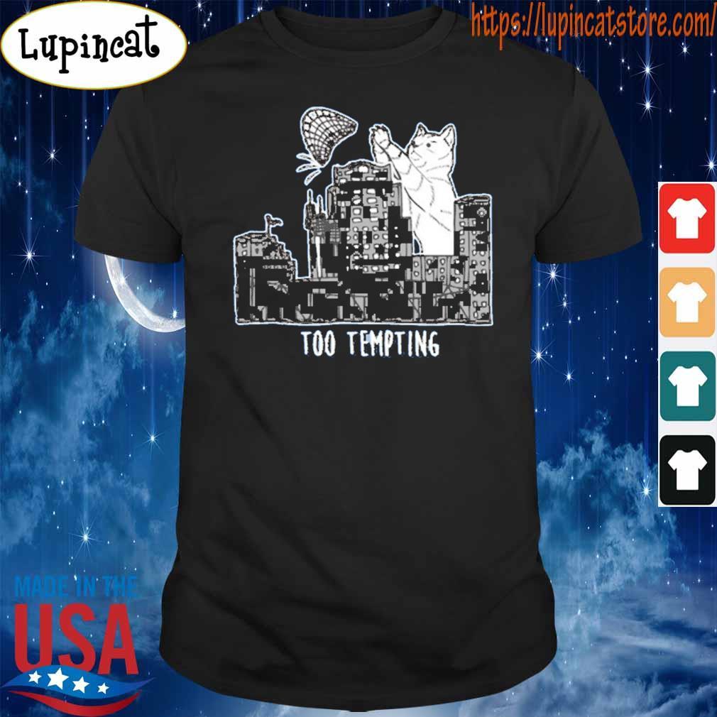 Cat Too Tempting T-shirt