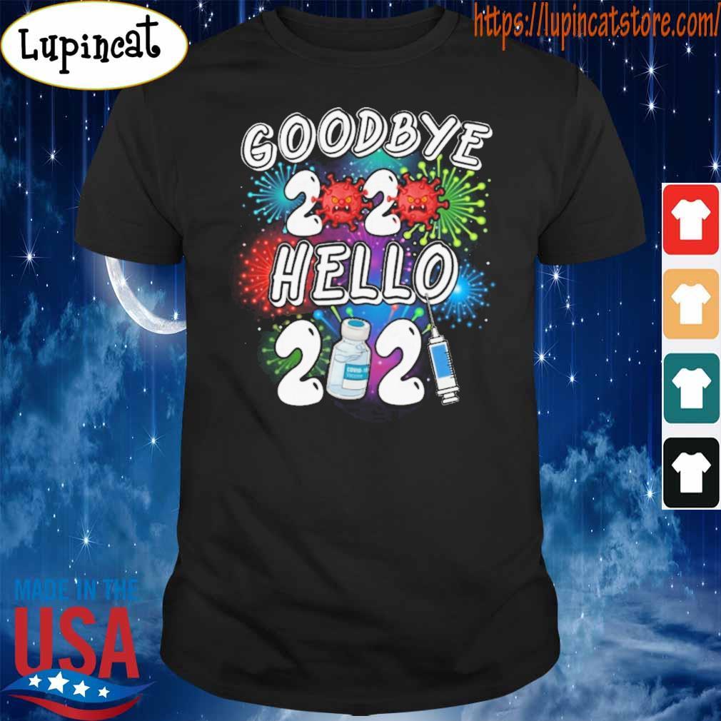 Covid 19 Goodbye 2020 Hello 2021 Vaccine shirt
