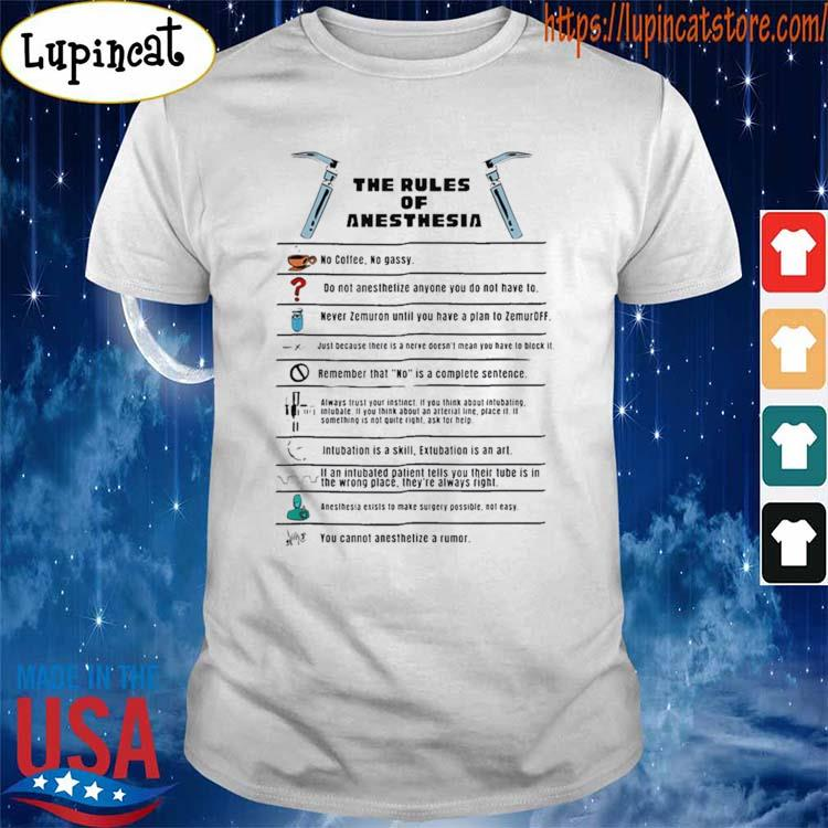 The Rules of Anesthesia T-Shirt